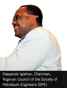 Osayande Igiehon, Chairman, Nigerian Council of the Society of Petroleum Engineers (SPE)